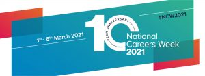 National Careers Week 1st March to 6th March
