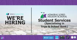 Student Services (Specialising in Trips & School Bank) – Job Vacancy